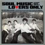 SOUL MUSIC LOVERS ONLY -WITHOUT SUGAR AND MILK- MALE DEEP SINGERS COLLECTION