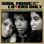 SOUL MUSIC LOVERS ONLY -WOMEN'S SOUL RIGHTS- FEMALE DEEP SINGERS COLLECTION